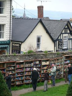 Hay on Wye -- Welsh Village famous for its book shops and annual literary festival.