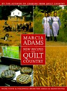 New Recipes from Quilt Country by Marcia Adams