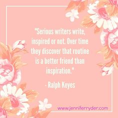 Happy Words of Wisdom Wednesday! This week's quote is from Ralph Keyes.  Routine and writing regularly can definitely be your friend while you're waiting for inspiration to show up and get with the program. The important thing is getting those words down. As they say, you can't edit a blank page... #WordsOfWisdomWednesday #AuthorLife #WritingRoutine