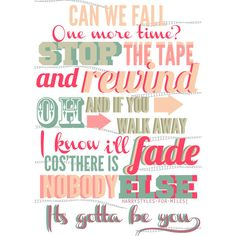 gotta be you ❤ liked on Polyvore featuring one direction, words, quotes, text, 1d, fillers, phrase and saying