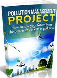 Pollution Management Project http://www.plrsifu.com/pollution-management-project/ eBooks, Give Away, Master Resell Rights, Niche eBooks #Pollution If we can live for a week without water for a week, we can only live for 5 minutes without air. Basically, the clean air that you breathe is composed of 78% nitrogen, 21% oxygen, and 1% other gases. Unfortunately, due to human activity, the air ...