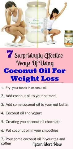 Learn now Effective Ways Of Using Coconut Oil For Weight Loss. With this weight loss tips  you can lose 10 pounds easily without workout . Just start today with a healthy  diet plan and your belly fat will burn down fast!!! https://www.blackdiamondbuzz.com/ways-of-using-coconut-oil-for-weight-loss/