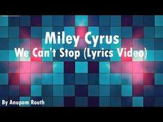 DAY 7: song that reminds you of the last summer Miley Cyrus - We Can't Stop