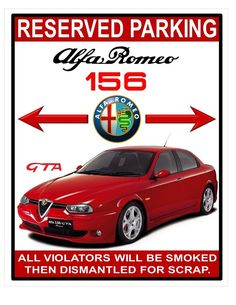 RARE 2003 ALFA ROMEO 156 GTA RED RESERVED PARKING GARAGE SIGN METAL PLAQUE Alfa Romeo 156, Alfa Romeo Cars, Alfa Gta, Garage Signs, Metal Plaque, Vintage Signs, Exotic Cars, Cars And Motorcycles, Promotion