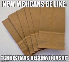 New Mexican's Be like ..........
