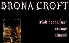 The hooker with a heart of gold who's dying of consumption-- can you get more Victorian Gothic horror than that?  Brona's blend is darkly sweet, with Irish breakfast, almond, and orange teas.   ((Penny Dreadful Collection))