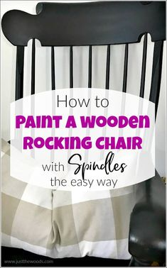 See how to paint a wooden rocking chair with spindles the easy way. A painted rocking chair project doesn't have to be hard because painting a rocking chair with a paint sprayer will make your life easier. Painted Wooden Chairs, Black Painted Furniture, Painting Wooden Furniture, Antique Furniture, Modern Furniture, Painted Tables, Rustic Furniture, Furniture Design, Outdoor Furniture