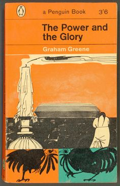 jellobiafrasays:  the power and the glory(1962 ed., cover illustration by paul hogarth); Source: http://prairielights.tumblr.com/post/122366949122/jellobiafrasays-the-power-and-the-glory-1962