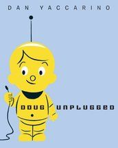 Doug Unplugged | Random House Kids How could I use this book ?