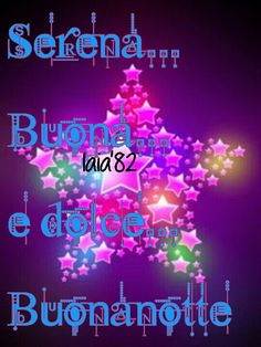 #Buonanotte, #dediche, #frasi, #stelle,