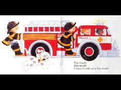Fire truck! Fire Truck I want to ride on a fire truck! BEST SONG EVER!!! I have this book.