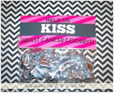 """Help us kiss breast cancer goodbye"" bag topper.  Find this free printable & another BCA printable at www.oneshetwoshe.com"