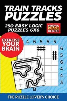 Train Tracks Puzzles: 250 Easy Logic Puzzles 6x6 Easy Logic Puzzles, Third Grade Science, Physics Classroom, Puzzle Books, Developmental Psychology, Classroom Displays, Little Pigs, Train Tracks, Science Projects