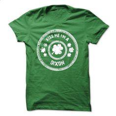 KISS ME IM A DIXON - hoodie #teeshirt #crew neck sweatshirts