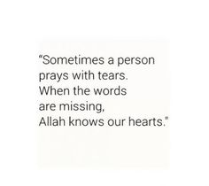 When you feel all alone in this world and there is nobody to count your tears just remember no matter where you are . allah knows . allah knows❤ Imam Ali Quotes, Allah Quotes, Muslim Quotes, Religious Quotes, Quotes About Allah, Quran Quotes Inspirational, New Quotes, Trust Quotes, Heart Quotes