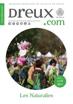 dreux.com N°171 - Avril 2017 Mensuel d'information de la Ville de Dreux