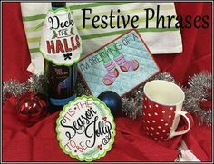 """""""Festive Phrases"""" This fun and festive #MachineEmbroidery set includes designs to stitch on anything, including project instructions for a bottle warp, mug rug and coaster! Get ready to deck the halls!"""