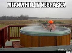 Meanwhile In Nebraska