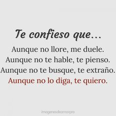 Cute Spanish Quotes, Angels Beauty, Sad Words, Positive Phrases, Love Text, Mental Health Quotes, Pretty Quotes, Love Phrases, Heartbroken Quotes