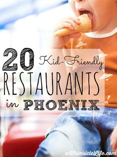If you live in Phoenix or are traveling there soon, use this as the ULTIMATE guide for kid-friendly eating in the east valley area. So many great restaurants with adult food and kid activities!