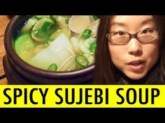 Spicy Chili Sujebi at Bonjour Restaurant (KWOW #125) (+playlist)