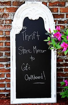 Great idea to recycle old worn out mirror into a stylish, gorgeous, shabby chic chalkboard. #DIY #chalkboard #mirror #recycle #salvage #antique #home #decor