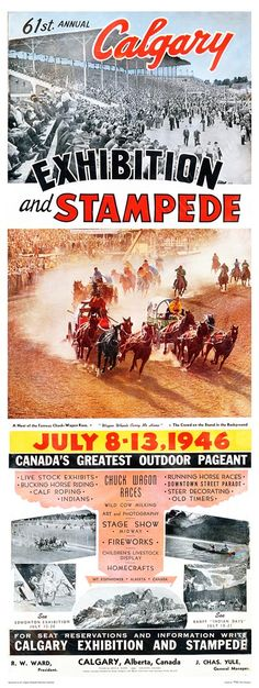 1946 Calgary Stampede Poster- I love the font, the era, and the horses! I Am Canadian, Canadian History, Cowboy And Cowgirl, Cowboy Spurs, Cowboy Art, Racing Events, Chuck Wagon, Stage Show, Old Signs