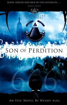 Son of Perdition (Chronicles of Brothers) by Wendy Alec. $11.55. Series - Chronicles of Brothers (Book 3). Publication: March 1, 2010. Publisher: Warboys Publishing Ltd (March 1, 2010). Author: Wendy Alec. Save 32% Off!