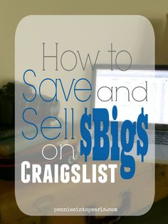 How to Save and Sell Big on Craigslist Save Money On Groceries, Ways To Save Money, Money Tips, Money Saving Tips, How To Make Money, Managing Money, Money Hacks, Selling On Craigslist, Selling On Ebay