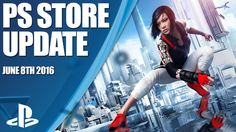 PlayStation Store Highlights - 8th June 2016 - YouTube