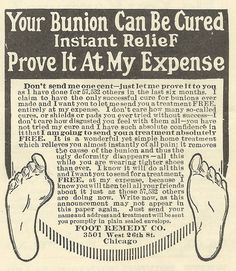 Old Ads Are Funny: 1915 ad: Instant Relief for Bunions