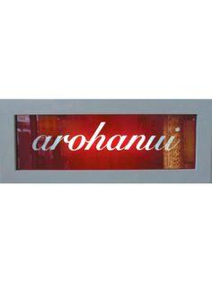 Arohanui light box. Arohanui... means big love xx