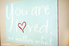 Canvas art to decorate your home with pictures as well as phrases you want your family to know. You are loved. Using vinyl as a stencil. www.KristenDuke.com