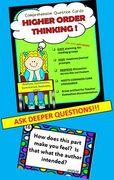 higher Order Thinking Cards.Learn how to ASK DEEPER QUESTIONS!  MUST HAVE!!!These cards are for teachers to use to make planning reading groups a breeze, for close reading activities, or response notebook prompts!!!