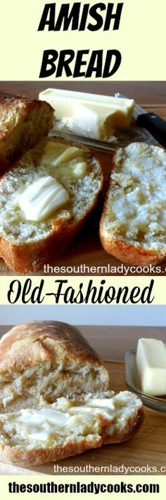 OLD FASHIONED AMISH BREAD - The Southern Lady Cooks