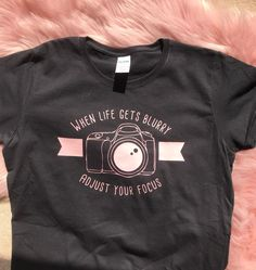 Excited to share this item from my shop: When life gets blurry, adjust your focus /camera tshirt/ Photography shirt Tshirt Photography, Dslr Photography Tips, Photography Business, Food Photography, Business Shirts, Julia, Workout Tops, Focus Camera, Camera Tips