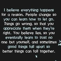 Everything happen for a reason