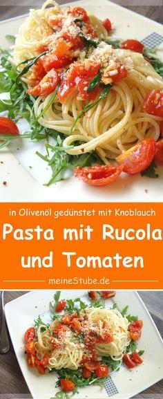 Pasta auf Rucola mit Tomaten und Knoblauch, schmeckt lecker und ist mit wenigen Zutaten, schnell zubereitet. Ideal als Mittagessen oder Abendessen.
