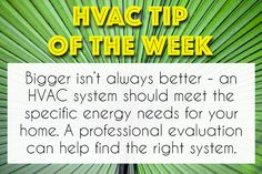 When it comes to #HVAC, bigger isn't always better. You need the right sized system for peak efficiency and savings. #HomeTips #AirConditioning #DIY