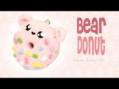 ▶ ◕‿◕ Bear Donut! Kawaii Tutorial in Polymer clay!