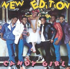 Candy Girl is the debut album by New Edition, released on the Streetwise label, in Candy Girls, New Edition Candy Girl, Hiphop, Ralph Tresvant, Girls Album, Old School Music, We Will Rock You, Little Bit, The Jacksons