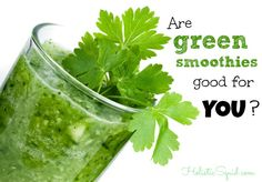 Are Green Smoothies Good For YOU? - Holistic Squid / http://holisticsquid.com/are-green-smoothies-good-for-you/