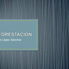 Rosario López Sánchez   • Es la eliminación de un bosque o un grupo de árboles para que a partir de entonces la tierra sea convertida para un uso no fores. http://slidehot.com/resources/deforestacion-presentacion.43334/