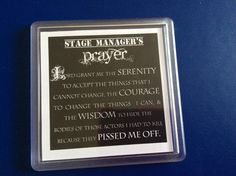 Stage Managers Coaster!!!