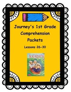 Use these reading packets with lessons 26-30 of the Journeys 1st grade reading curriculum to cover comprehension skills taught in each lesson and tested on the weekly comprehension tests. This packet is designed to be completed independently by students and should get your students actively involved with the text and skills that accompany it.