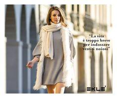 """""""La vita è troppo breve per indossare abiti noiosi"""" ed Eklè ti propone questo mini abito da portare in ogni occasione. Sentiti libera di vestire come vuoi, sentiti te stessa con Eklè! #EkleQuotes"""