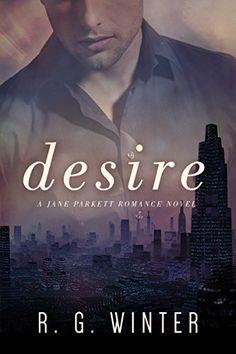 Romance: Desire - A Contemporary Romance Novel (The Jane - http://freebiefresh.com/romance-desire-a-contemporary-romance-free-kindle-review/