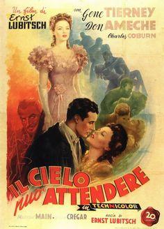 Il cielo può attendere (Heaven Can Wait) è un film del 1943 diretto da Ernst Lubitsch, con Gene Tierney, Don Ameche, Charles Coburn. Basato sulla commedia teatrale Birthday, di Leslie Bush-Fekete, il film narra, con ironia, il racconto di tutta la vita di un impenitente dongiovanni che si trova, dopo morto e alle soglie dell'inferno, a sottoporre la sua vita al giudizio dell'aldilà.  È il primo ed unico film girato da Lubitsch in technicolor.
