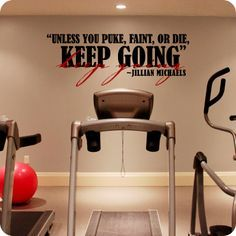 I'd love to have a home gym with this quote on the wall someday