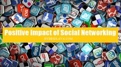 Positive Impact of #SocialNetworking
